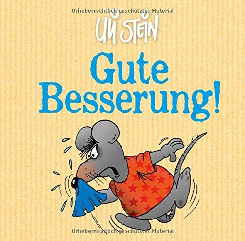 Gute Besserung! Gebundenes Buch – 1. September 2016 Uli Stein Lappan 3830362897 Cartoons; Geschenkbuch