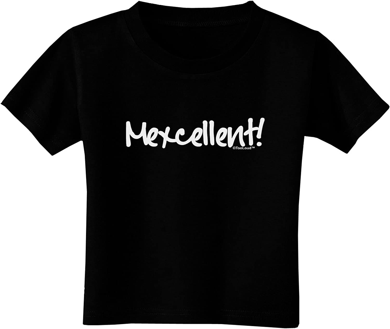 TOOLOUD Mexcellent Cinco De Mayo Toddler T-Shirt Dark