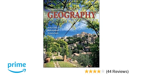 Introduction to geography arthur getis mark bjelland associate introduction to geography arthur getis mark bjelland associate professor victoria getis 9780073522883 amazon books fandeluxe Images
