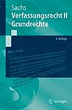 Verfassungsrecht II - Grundrechte (Springer-Lehrbuch)