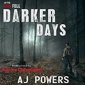 Darker Days: As the Ash Fell, Book 2 | AJ Powers
