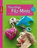 Flauschige Filz-Minis: Extraleicht gemacht mit der Schablonen-Methode (kreativ.kompakt.kids)