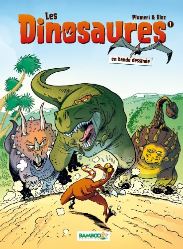 Les Dinosaures en BD - tome 1 Relié – 10 novembre 2010 Arnaud Plumeri Bloz Bamboo 2818901669