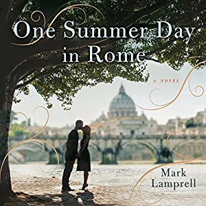 One Summer Day in Rome Audiobook