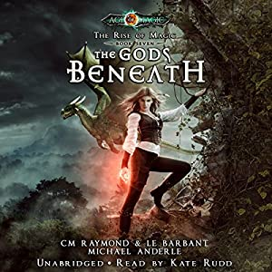 The Gods Beneath: Age of Magic - A Kurtherian Gambit Series Audiobook