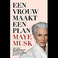 Een vrouw maakt een plan: Advies voor een leven vol avontuur, schoonheid en succes