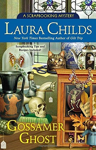 Gossamer Ghost (A Scrapbooking Mystery) by Laura Childs (Gossamer Ghost)
