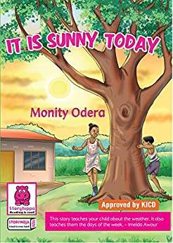 It is Sunny Today by [Odera, Monity]