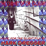 The Cabinet of Dr. Caligari by Dresser, Mark (1996-02-12)