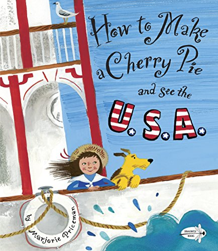 How to Make a Cherry Pie and See the U.S.A.