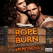 Rope Burn: The Boot Knockers Ranch, Book 5   Em Petrova