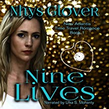 Nine Lives Audiobook by Nhys Glover Narrated by Ulka S. Mohanty