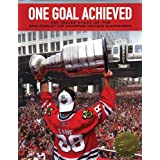 One Goal Achieved: The Story Of The 2010 Stanley Cup Champion Chicago Blackhawks                         (Hardcover) by Blackhawks Publishing (Author)