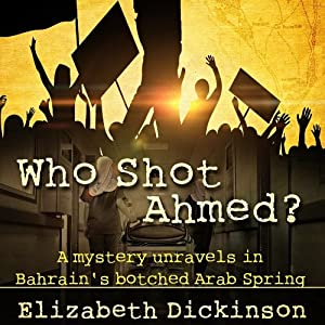 Who Shot Ahmed Audiobook