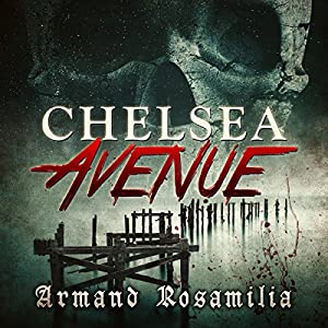 Chelsea Avenue : A Supernatural Thriller Audiobook