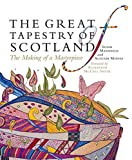 The Great Tapestry of Scotland, Moffat, Alistair, 1780271336