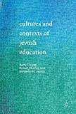 img - for Cultures and Contexts of Jewish Education book / textbook / text book