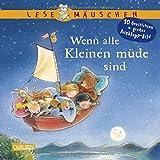 Lesemäuschen: Wenn alle Kleinen müde sind: Mein erstes Buch zum Vorlesen und Entdecken mit großem Ausklappbild