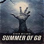 Summer of 68 | Kevin Millikin