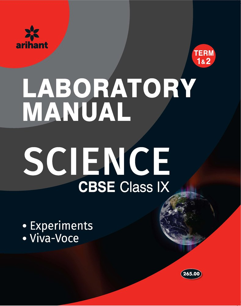 Laboratory Manual Science Class 9th Term - 1 & 2 Experiments|Viva - Voce -  Combo: Amazon.in: Arihant Experts: Books
