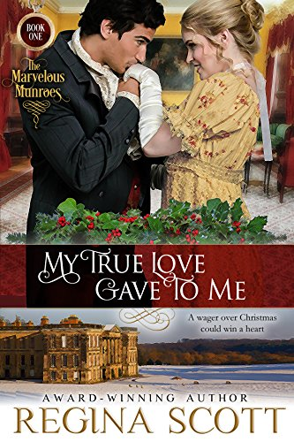 My True Love Gave to Me (The Marvelous Munroes Book 1) cover