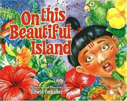 On this Beautiful Island Hardcover – April 1, 2004 Edwin Fontanez Exit Studio 0964086867 Latin America