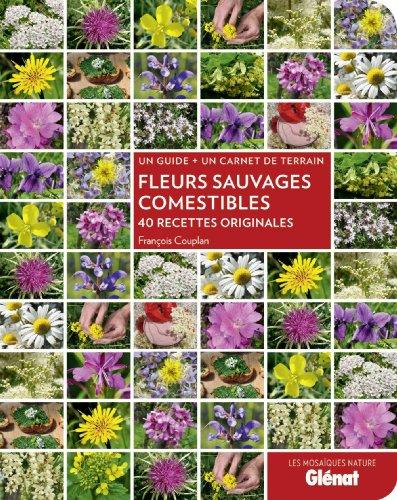 Fleurs sauvages comestibles pdf télécharger (de François Couplan)