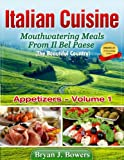 img - for Mouthwatering Appetizers From Il Bel Paese (Italian Cuisine Book 1) book / textbook / text book