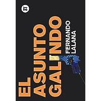 El asunto Galindo: 4 (Exit)