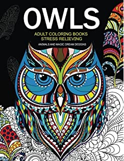 Owls Adult Coloring Books Stress Relieving Animal And Magic Dream Design
