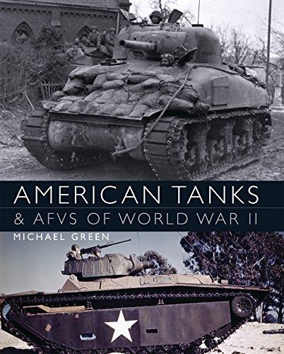 American Tanks & AFVs of World War II (General Military)