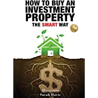 How to Buy an Investment Property The Smart Way: Property Smart (1)