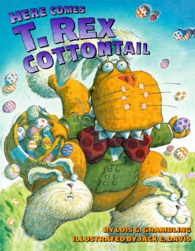 Read Online Here Comes T. Rex Cottontail (Turtleback School & Library Binding Edition) pdf epub