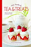 Tiny Book of Tea & Treats: Delicious Recipes for Special Times