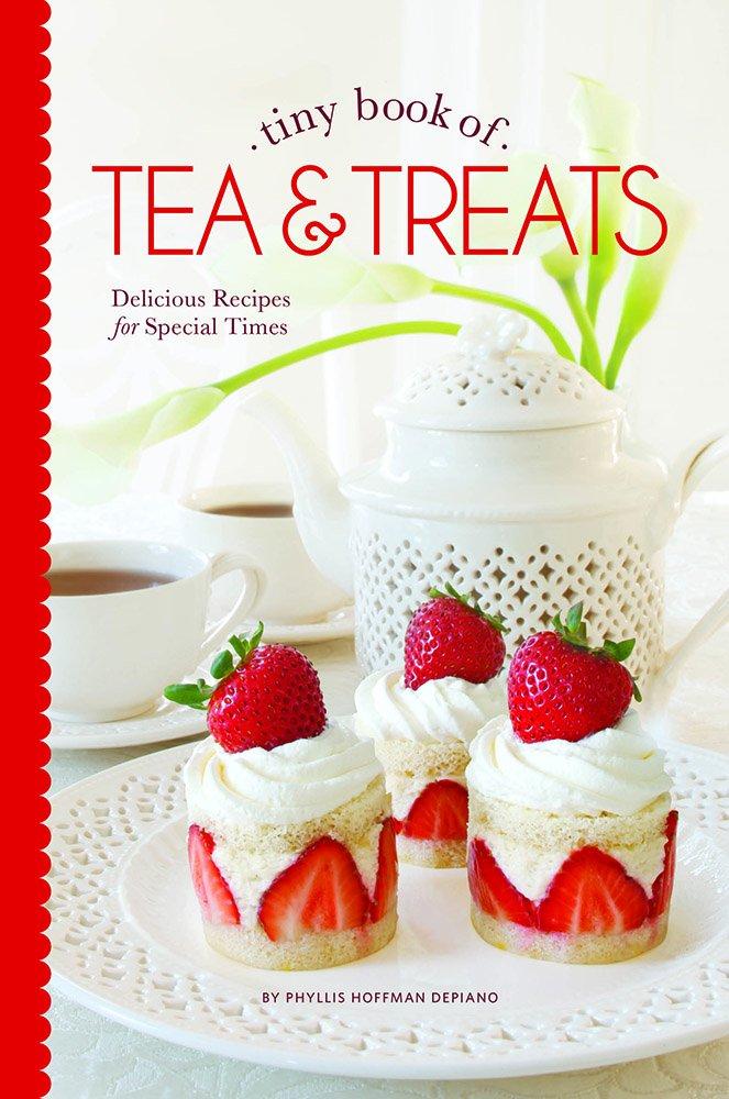 Tiny Book of Tea & Treats: Delicious Recipes for Special Times (Tiny Books) PDF