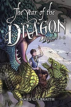 The Year of the Dragon Series, Books 5-8: The Eight-Headed Serpent by [Calbraith, James]