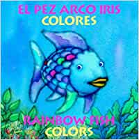El Pez Arco Iris Colores/Rainbow Fish Colors: Amazon.es