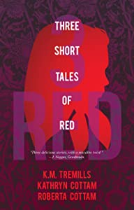 Three Tales of RED