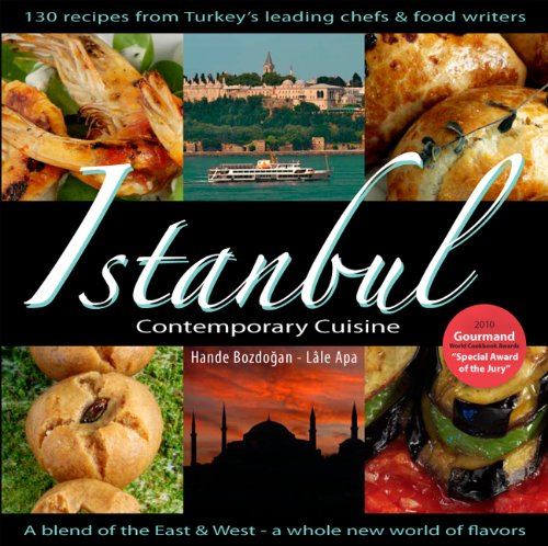 Istanbul Contemporary Cuisine by Hande Bozdogan, Lale Apa