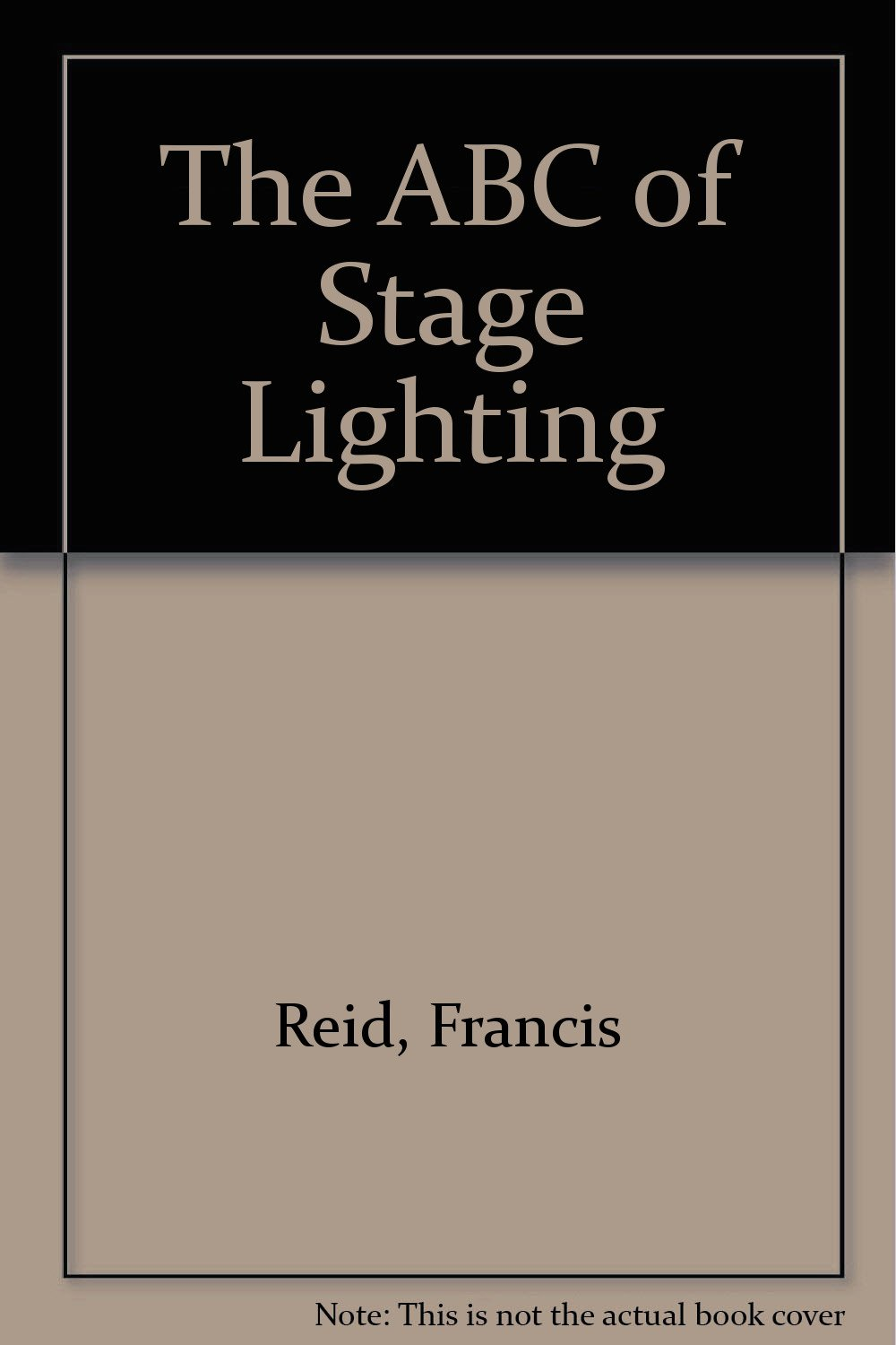 The ABC of Stage Lighting