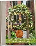img - for HIDDEN GARDENS OF BEACON HILL book / textbook / text book