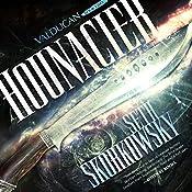 Hounacier: Valducan, Book 2 | Seth Skorkowsky