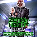 Zeta Hack: Star Justice, Book 3 Audiobook by Michael-Scott Earle Narrated by Eric Bryan Moore