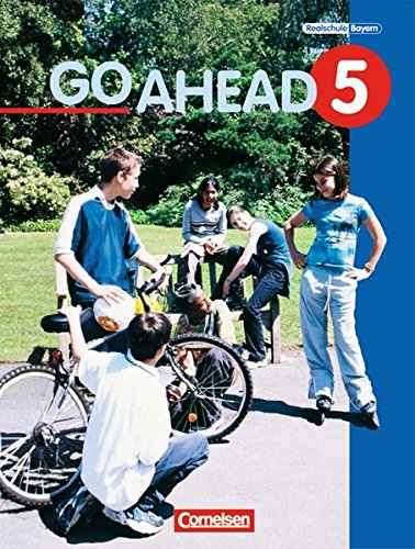 go-ahead-ausgabe-fr-die-sechsstufige-realschule-in-bayern-go-ahead-neue-ausgabe-sechsstufig-bd-5-schlerbuch-5-jahrgangsstufe