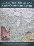 img - for Illustrated Atlas of Native American History book / textbook / text book
