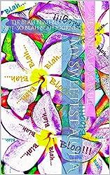 My Sweetest Aloha: The Blah Blah Blog of a Not-So Blah Blah Journey (My Sweetest Journey Book 1)