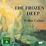 The Frozen Deep   Wilkie Collins