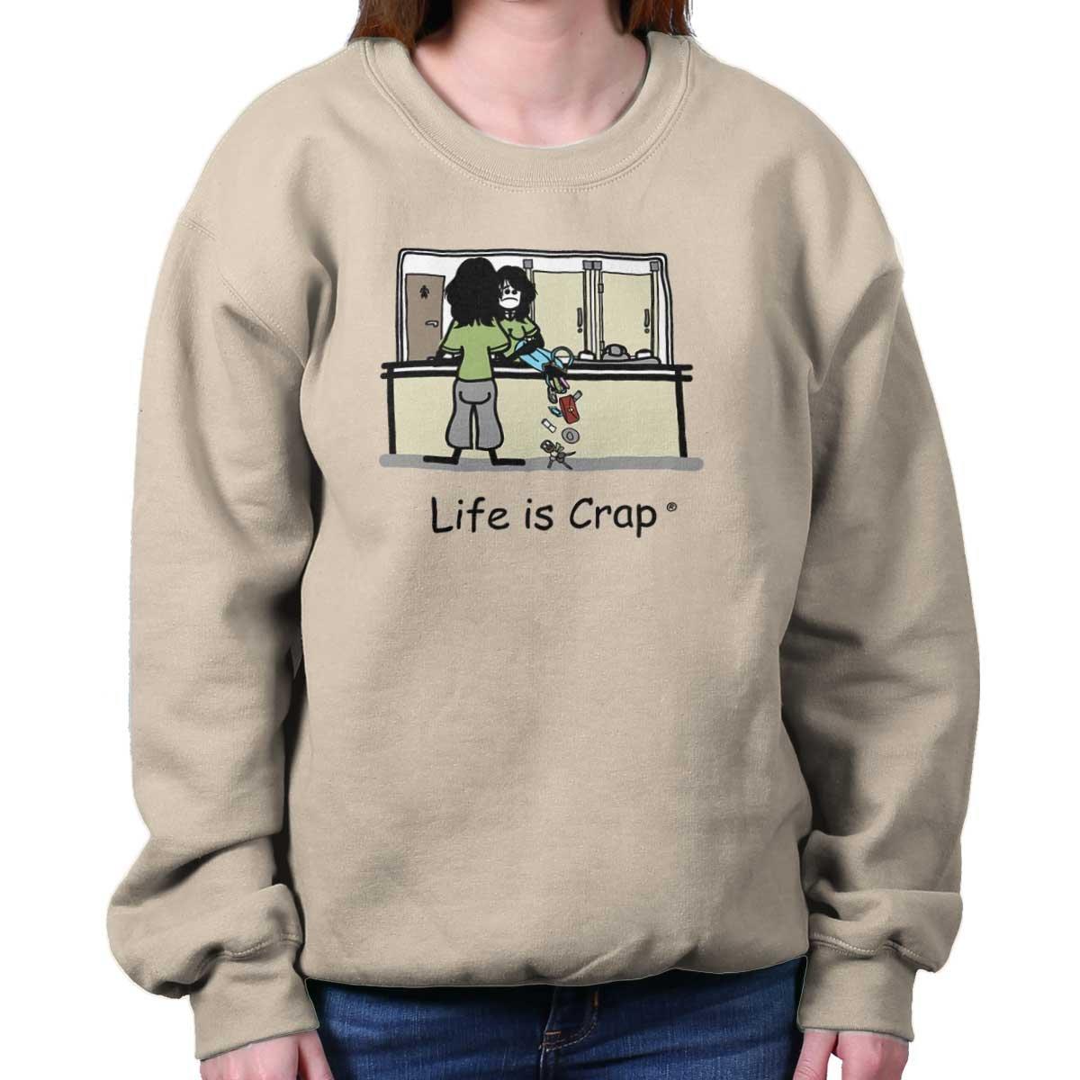 Life is Crap Spilled Purse Funny Shirt | Sarcastic Gift Idea Sweatshirt