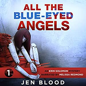 All the Blue-Eyed Angels Hörbuch