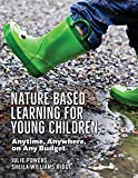 #6: Nature-Based Learning for Young Children: Anytime, Anywhere, on Any Budget